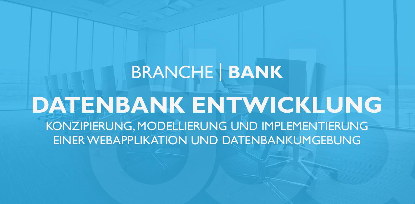 Datenbank Entwicklung in der Banken-Branche
