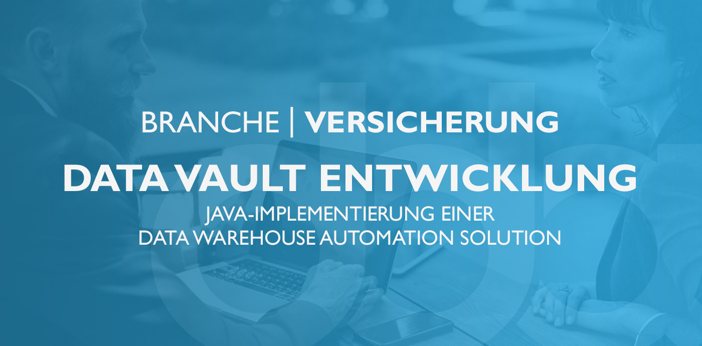 Versicherung – Technical Solution Architect – Data Vault